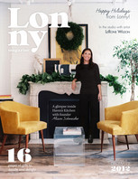 Our new December issue is overflowing with seasonal gift suggestions, festive entertaining tips, and the latest in interior design. Enjoy!