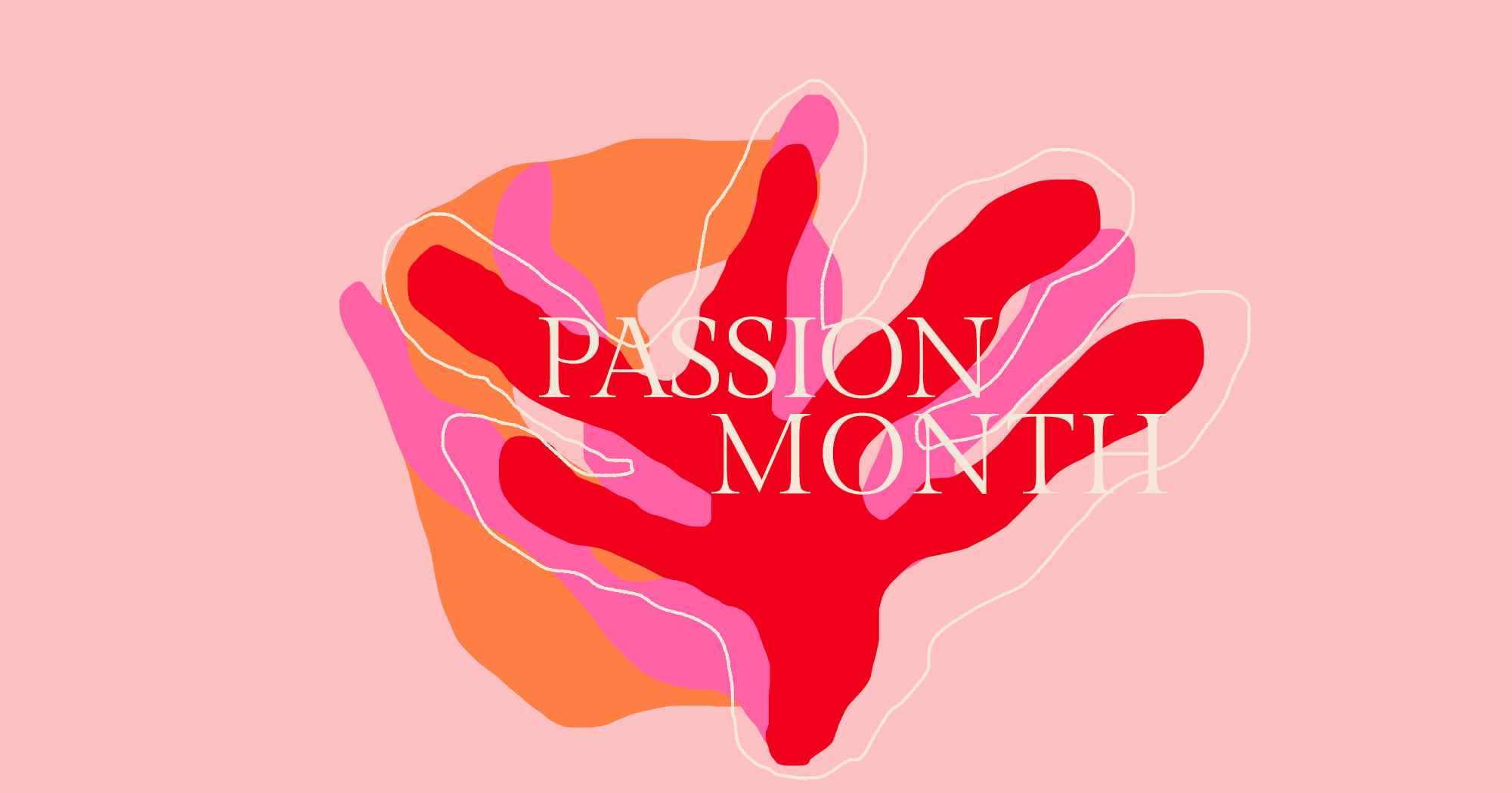 Welcome To Passion Month At Lonny