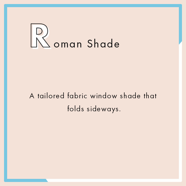 Roman Shade The Ultimate Interior Design Dictionary Lonny