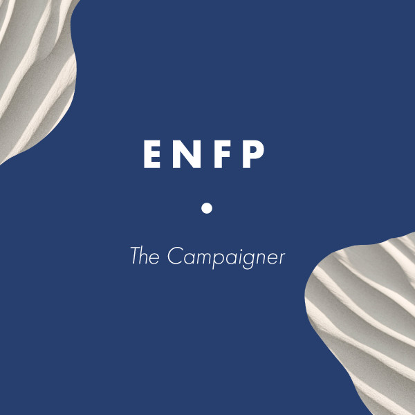 ENFP: The Campaigner