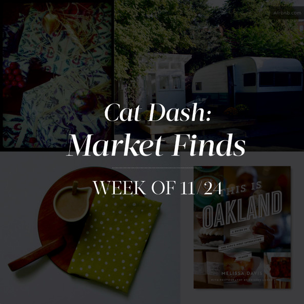 Market Finds: Week of November 24th