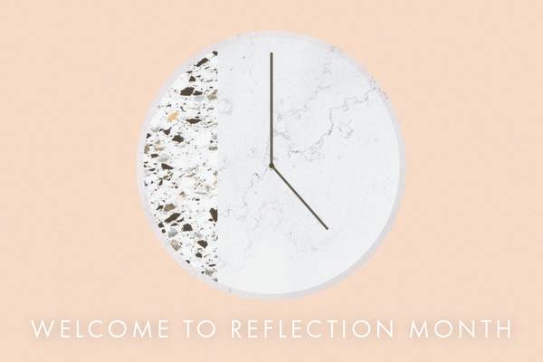 Welcome To Reflection Month